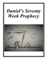 Daniels Seventy Week Prophecy cover