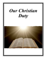 Our Christian Duty cover